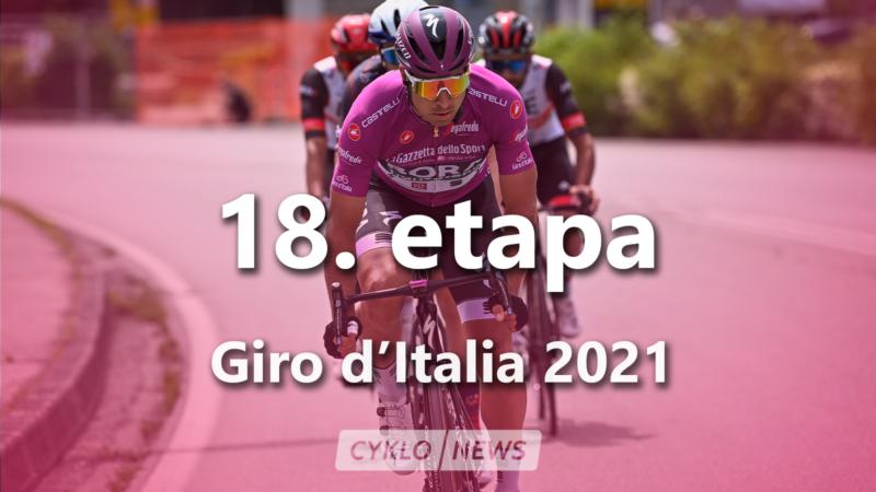 18. etapa Giro d'Italia 2021