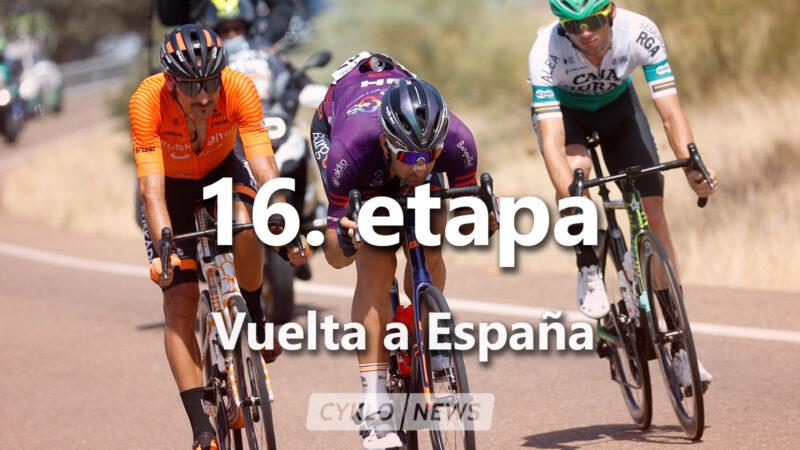 16. etapa La Vuelta a Espaňa 2021