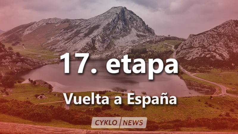 17. etapa Vuelta a Espaňa 2021