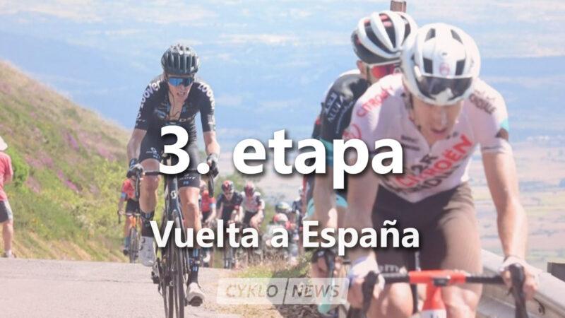 3. etapa La Vuelta a Espaňa 2021