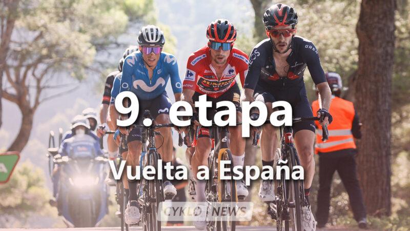 9. etapa La Vuelta a Espaňa 2021
