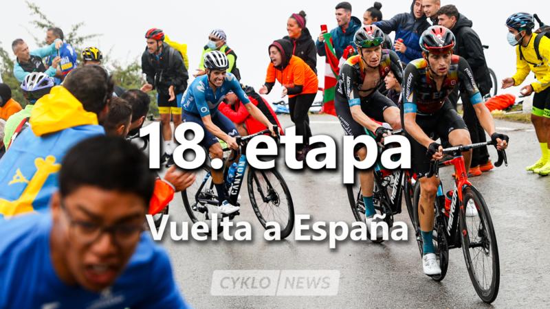 18 etapa Vuelta 2021