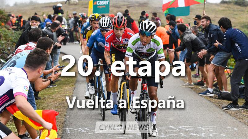 20. etapa Vuelta a Espaňa 2021