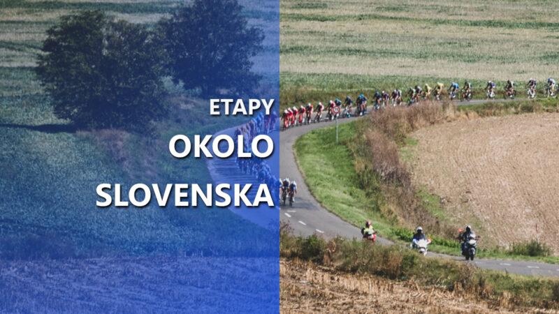 Okolo Slovenska 2021 etapy trasa profily